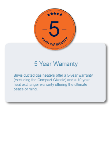 Brivis Ducted Gas Heater 5 Year Warranty